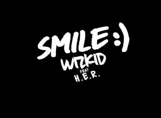 [Video] Wizkid – Smile ft H.E.R