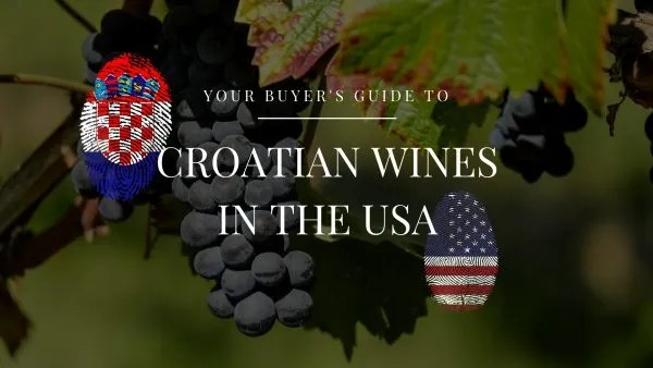 croatian wines available in usa