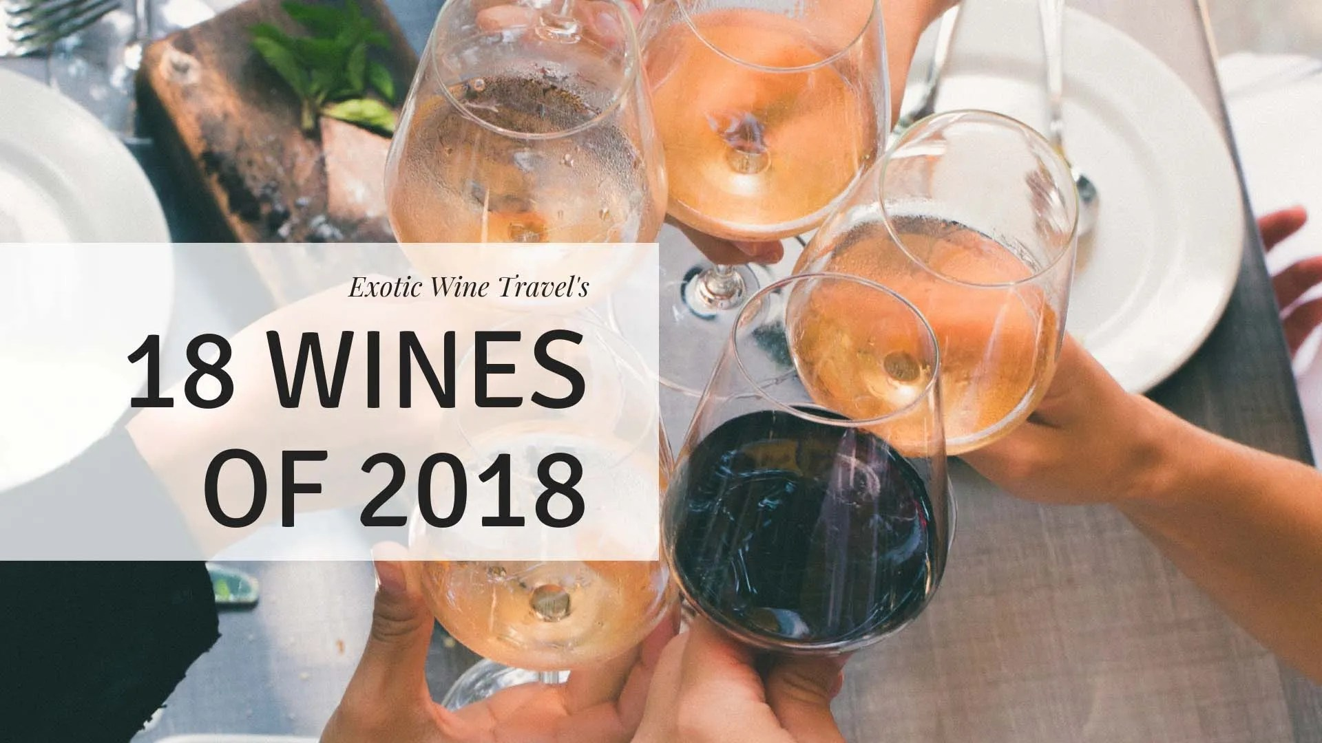 exotic-wine-travel-wine-recommendation-2018