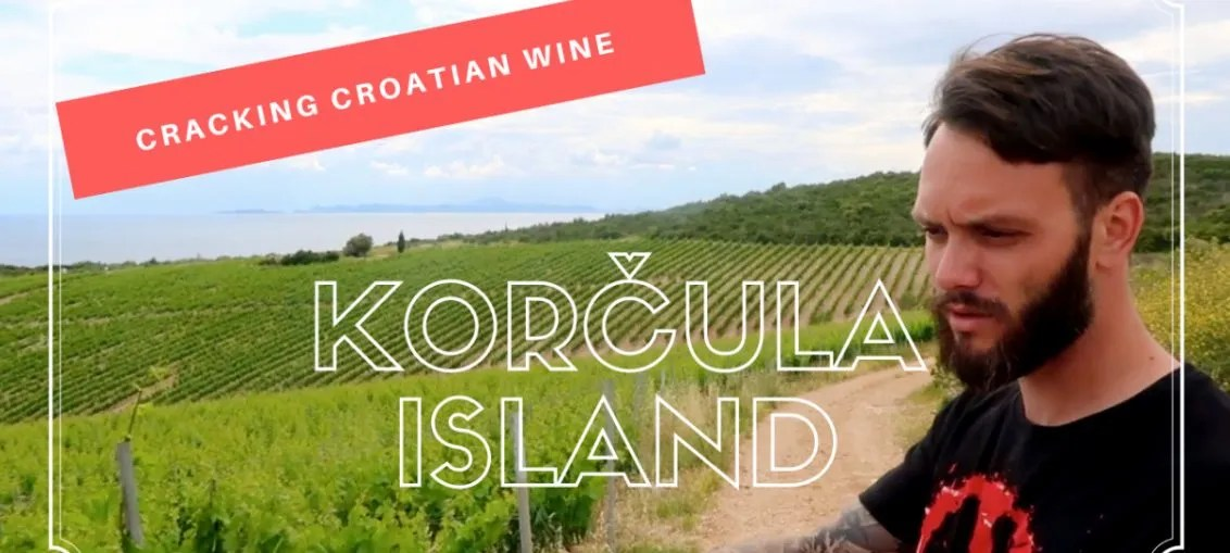 Cracking Croatian Wine Korcula Island Dalmatia