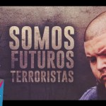 LYAM ft. Dixon Carreras – Futuros Terroristas (Estreno)