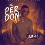 Raf-El – El Perdón (Estreno)