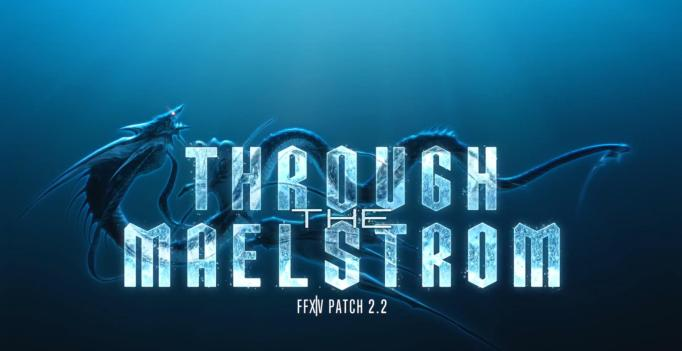 Final Fantasy XIV 2 25 goes Through the Maelstrom - Expansive