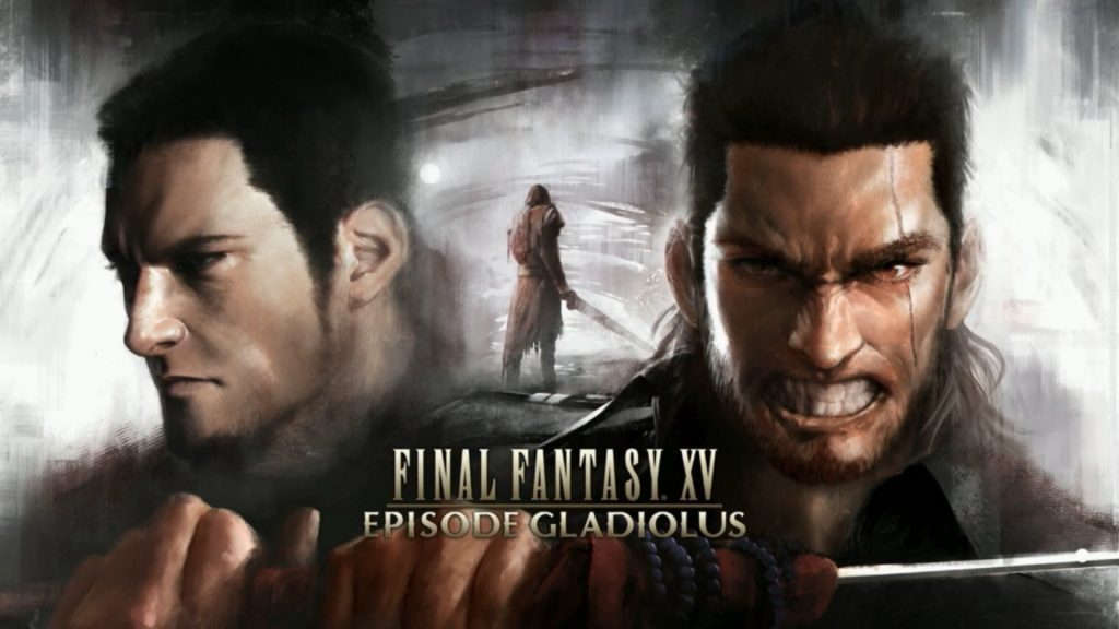 Final Fantasy XV Episode Gladiolus gets further details ahead of March 28