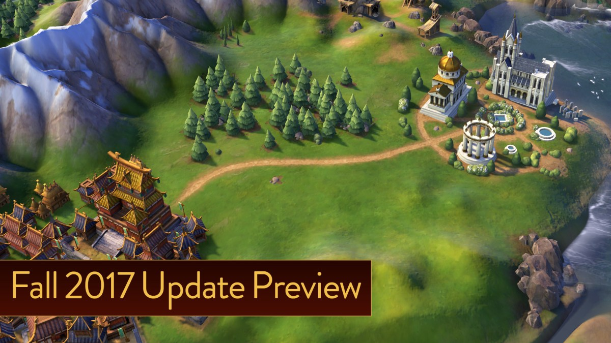 Civilization VI Fall 2017 Update now live