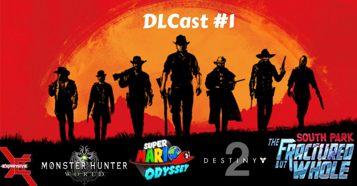 Expansive DLCast #1 - Looking ahead to DLC in 2018
