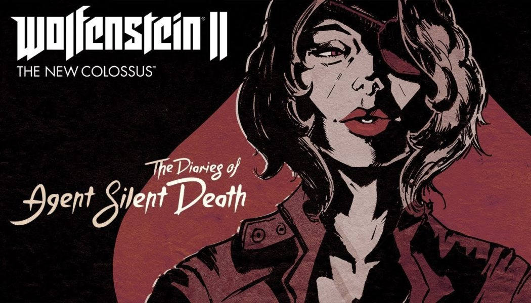 Wolfenstein II The Freedom Chronicles: The Diaries of Agent Silent Death Review