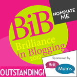 outstandingnominate, britmums-brilliance-in-blogging