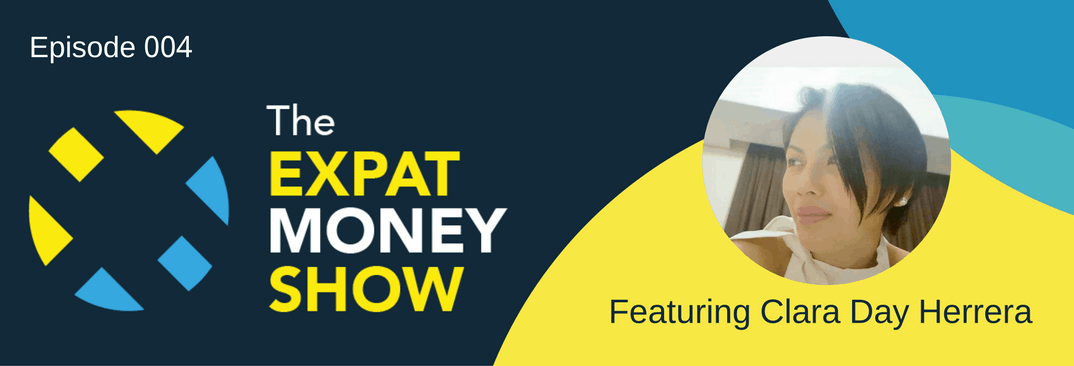 Interview with Clara Day Herrera on The Expat Money Show