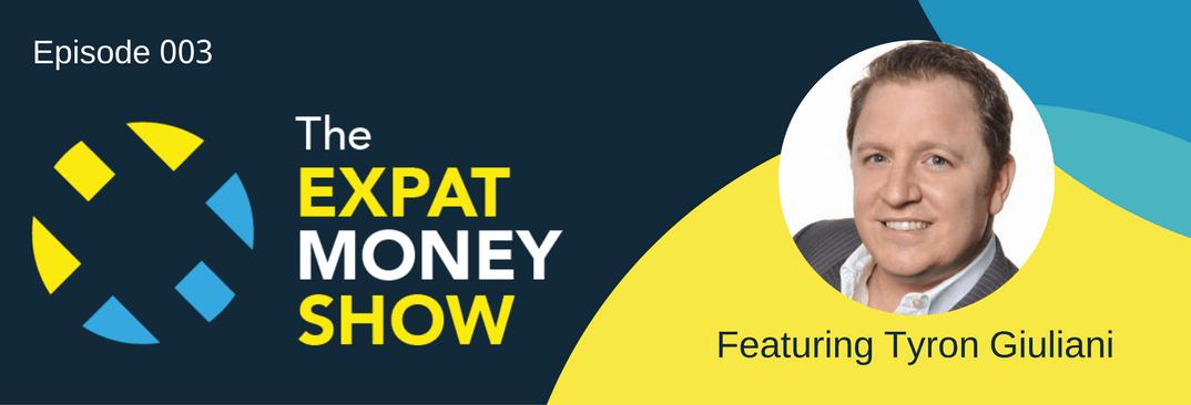 Tyron Giuliani interviewed on The Expat Money Show