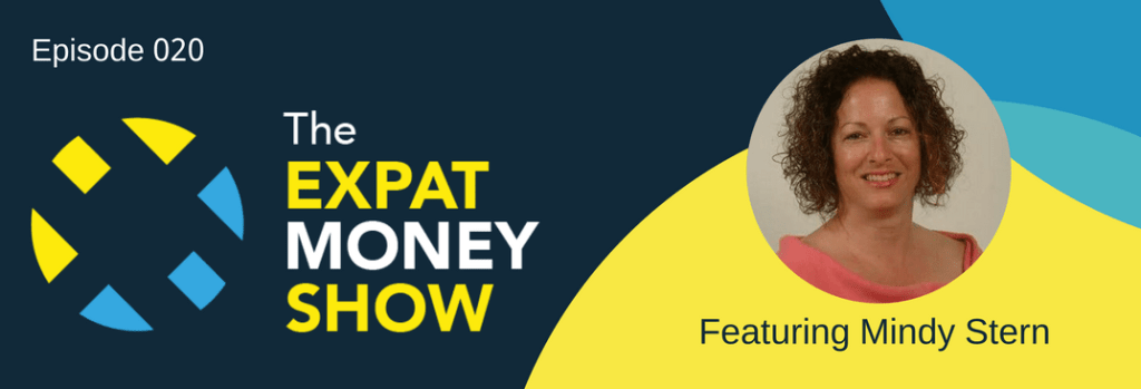 Mindy Stern Interviewed on The Expat Money Show
