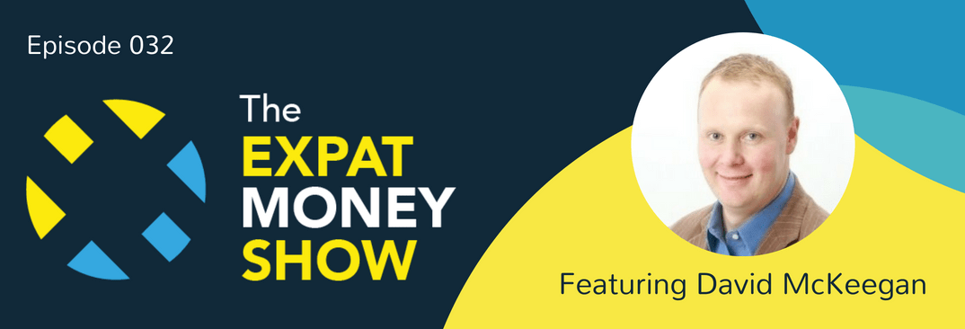 David McKeegan interviewed on The Expat Money Show
