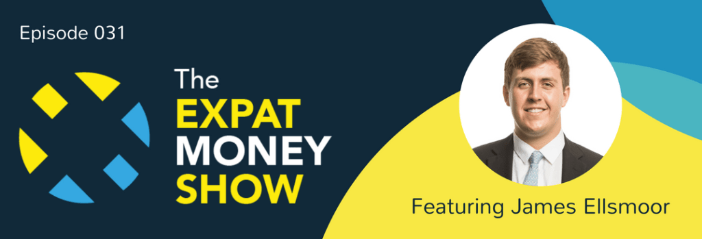 James Ellsmoor interviewed on The Expat Money Show