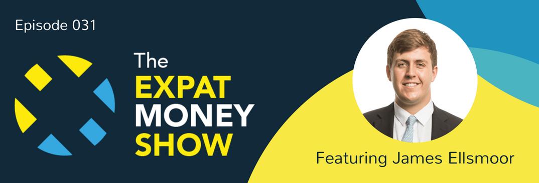 James Ellsmoor interviewed on The Expat Money Show