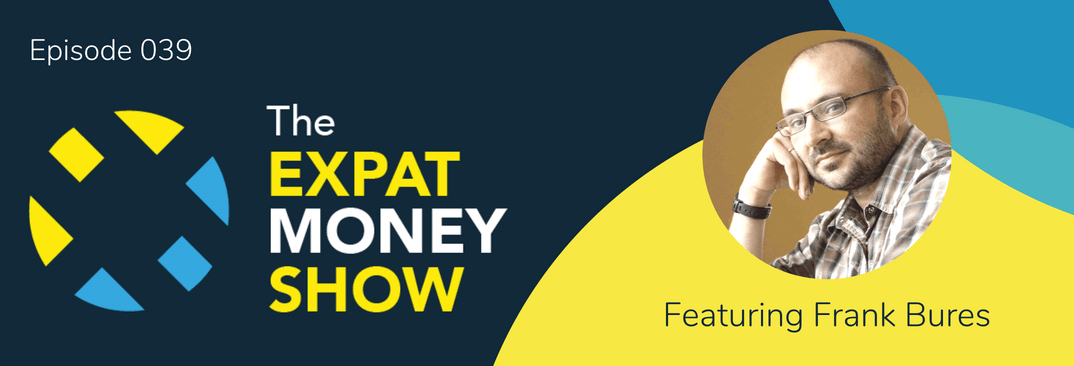 Interview with Frank Bures on The Expat Money Show