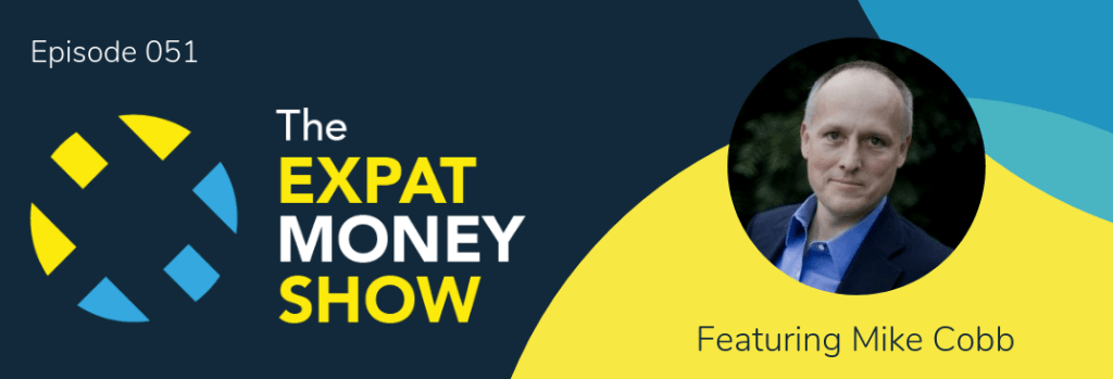 Mike Cobb gets interviewed by Mikkel Thorup on The Expat Money Show