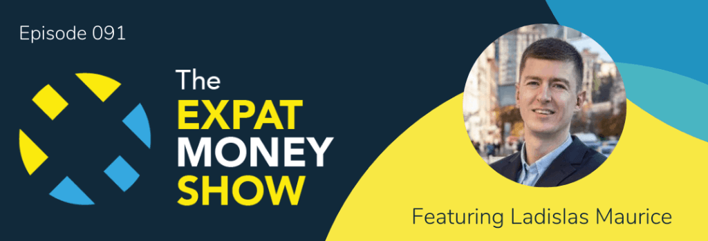 Ladislas Maurice interviewed by Mikkel Thorup on The Expat Money Show