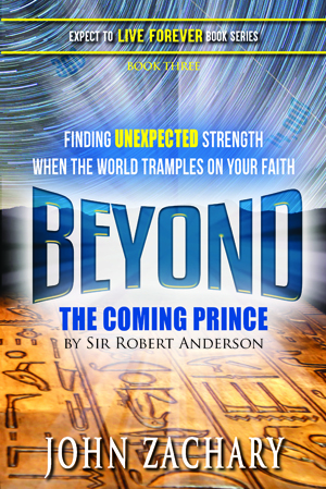 Book Cover with Title: Beyond, The Coming Prince by Sir Robert Anderson
