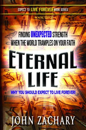 Eternal Life, Why you should expect to live forever!. Links the spiritual and scientific worlds with scientific dating to reveal God-like control of some human events. More Twilight Zone with scientific evidence in support.