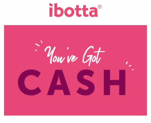 Ibotta, You've  got Cash