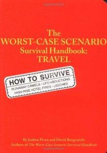 The Worst Case Scenario Survival Handbook: Travel http://amzn.to/1fbo5fJ