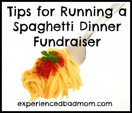 Tips for running a spaghetti dinner fundraiser