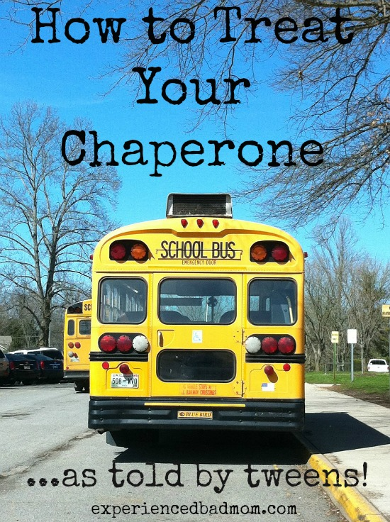 How to treat your chaperone, according to tweens!