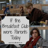 If The Breakfast Club Were Parents Today