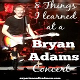 Eight Things I Learned at a Bryan Adams Concert