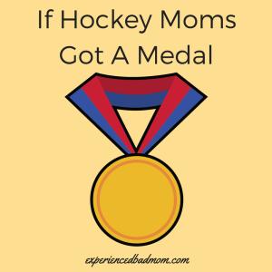 If Hockey Moms Got A Medal
