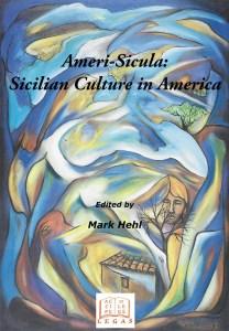 Ameri-Sicula: Sicilian Culture in America Book