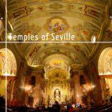 Tour through the main Temples of Sevilla