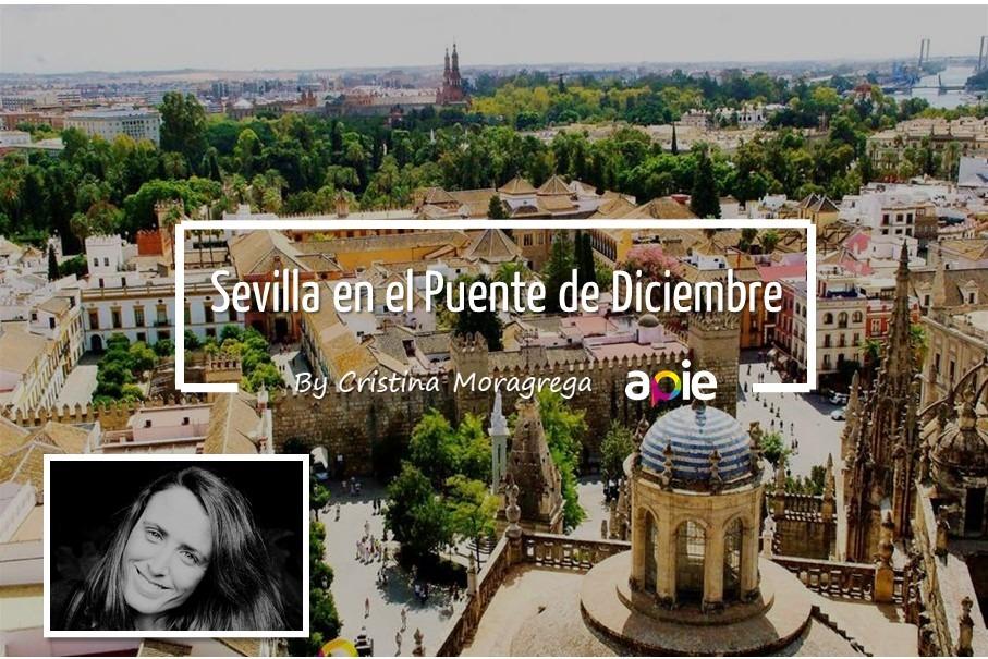 ¿Qué hacer en Sevilla en el Puente de Diciembre?