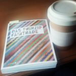 :gelesen: Caspar Dohmen: Das Prinzip Fairtrade: Vom Weltladen in den Supermarkt