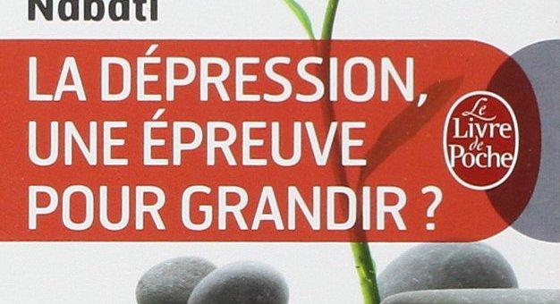La dépression une épreuve pour grandir ?