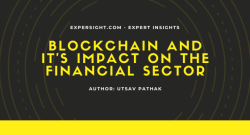 Blockchain and it`s impact on the Financial Sector