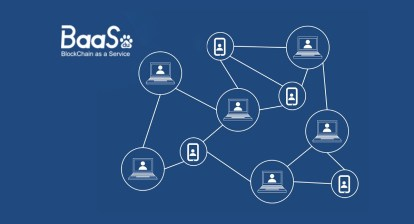 Blockchain as a Service (BAAS)