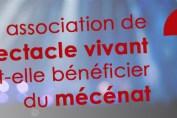 Compta-Théatre - Votre association de spectacle vivant peut-elle bénéficier du mécénat d'entreprise ?
