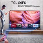 Телевизоры TCL S6FS с Micro Dimming – изображение с четкой детализацией