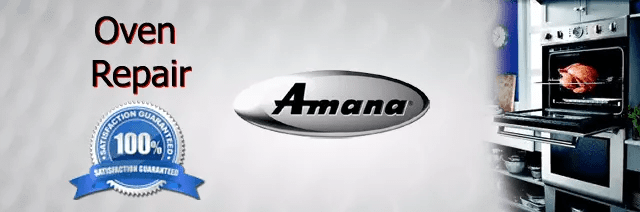Amana Oven Repair Orange County Authorized Service