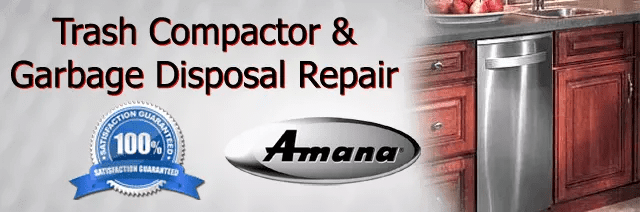 Amana Trash Compactor Repair Orange County Authorized Service