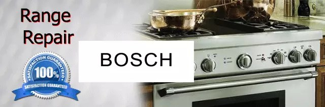 Bosch Range Repair Orange County Authorized Service