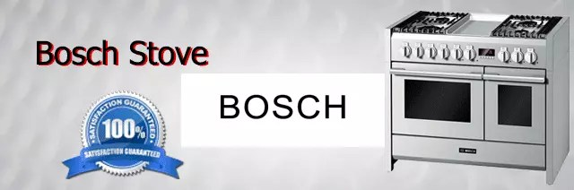 Bosch Stove Repair Orange County Authorized Service