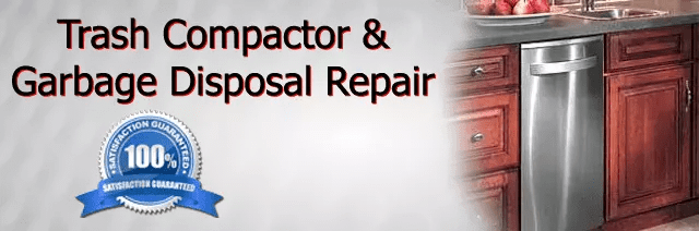 Trash Compactor and Garbage Disposal Repair Tips Orange County