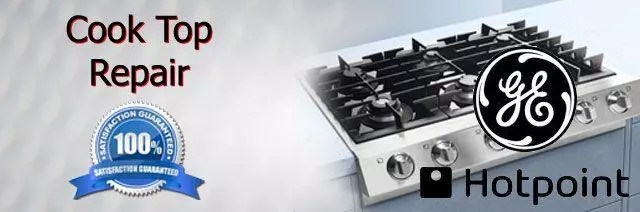 GE Cook Top Repair Orange County Authorized Service