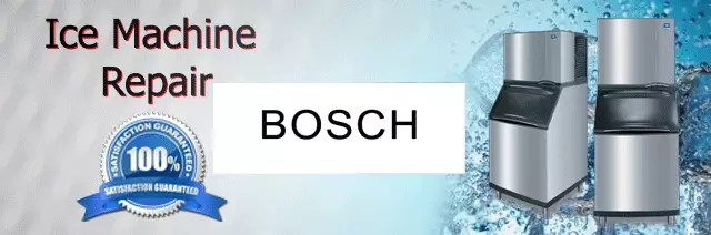 Bosch Ice Machine Repair Orange County Authorized Service