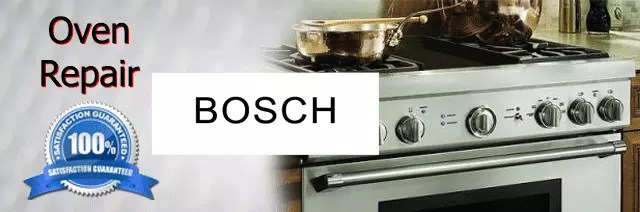 Bosch Oven Repair Orange County Authorized Service