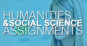 humanities and social science assignemnts