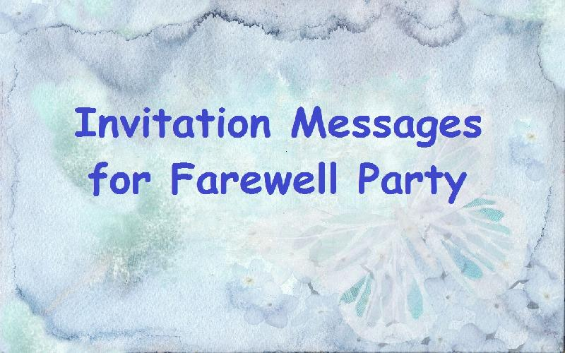 Sample Invitation Messages For Farewell Party To Colleagues At Office What Write In A