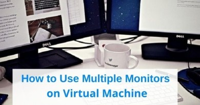 How to Use Multiple Monitors on Virtual Machine